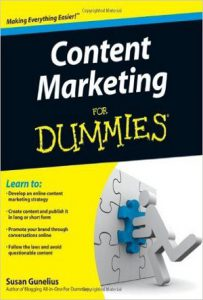 Content Marketing for Dummies (Susan Gunelius)