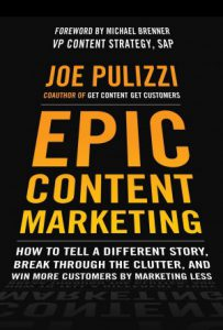 Epic Content Marketing (Joe Pulizzi)