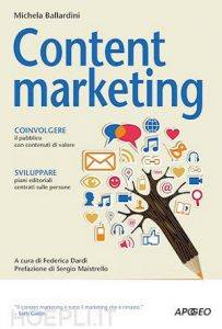 Content Marketing (Federica Dardi & Michela Ballardini)
