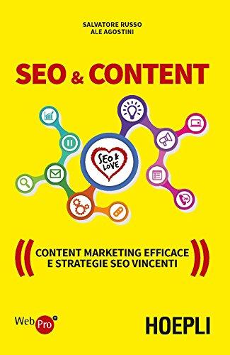 Seo e Content: un manuale che racconta un grande legame
