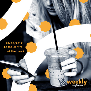 Weekly Marketing Recap del 28 agosto