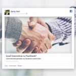 Lead Generation su Facebook: 3 modi efficaci