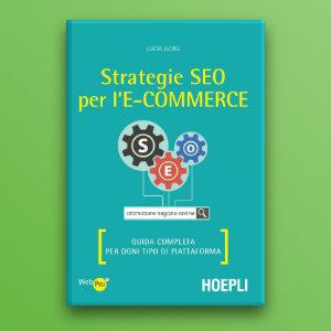 Strategie SEO per l'e-commerce di Lucia Isone: il nostro libro del mese di settembre