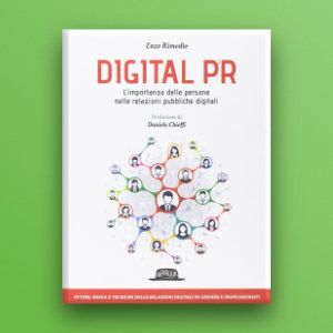 Le Digital PR in era digitale: nuovi media e modalità nel volume di Enzo Rimedio