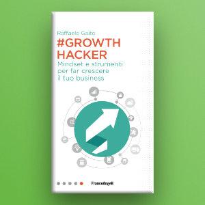 Come può il growth hacking aiutarti a far crescere il tuo business?