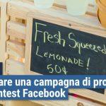 Come creare una campagna di promozione per un contest Facebook