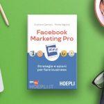 Fare marketing su Facebook? Cristiano Carriero e Monia Taglienti ci spiegano come