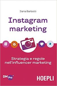 ilaria barbotti strategia e regole nell'influencer marketing istagram marketing libro