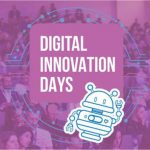 Tornano i Digital Innovation Days 2019: dal 17 al 19 ottobre a Milano