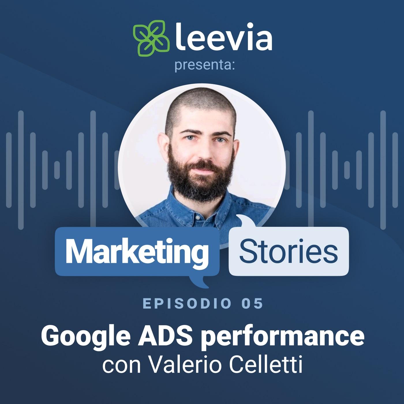 Google Ads Performance - Leevia Marketing Stories #05