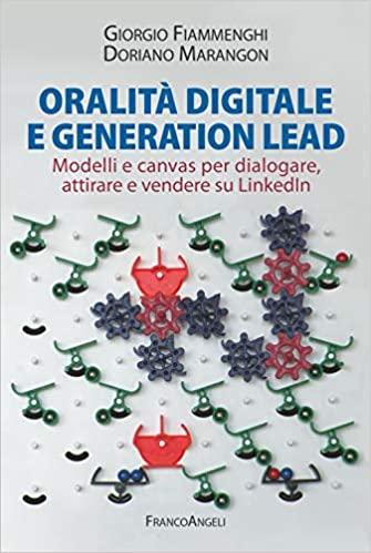 oralità digitale e generation lead linkedin marketing