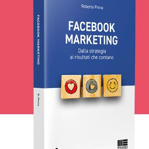 Facebook Marketing dalla strategia ai risultati che contano incontro con l'autrice Roberta Pinna