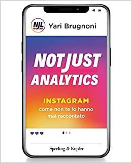 not just analytics il libro di yari brugnoni